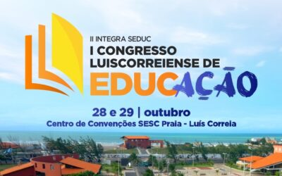 Luís Correia comemora o Dia do Professor com antecipação de salários e lançamento do I Congresso de Educação